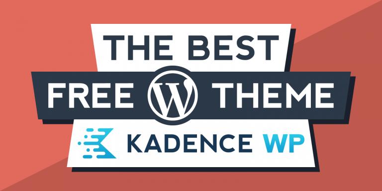 Kadence Theme Review – The Best Free WordPress Theme 2021
