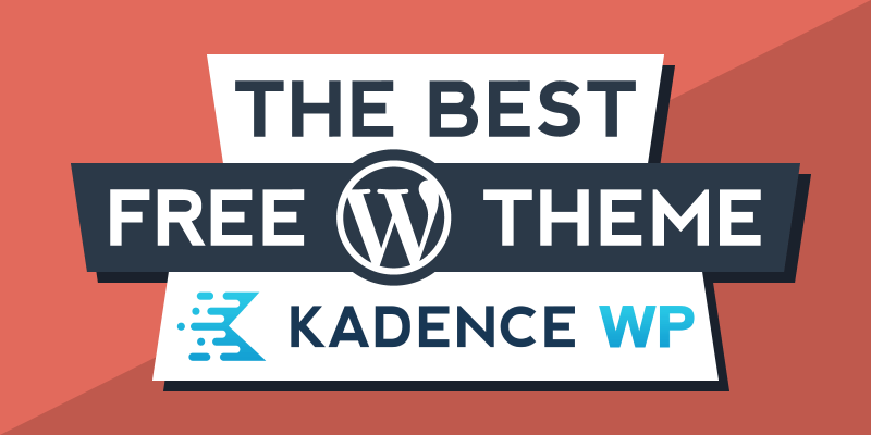 Kadence Theme Review – The Best Free WordPress Theme 2021