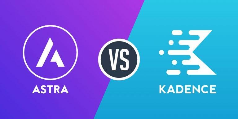 Astra vs Kadence – Which WordPress Theme is Better?