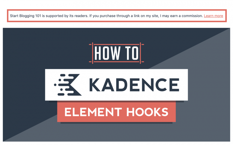 How to Use Kadence Element Hooks Affiliate Disclosure Above Entry Content