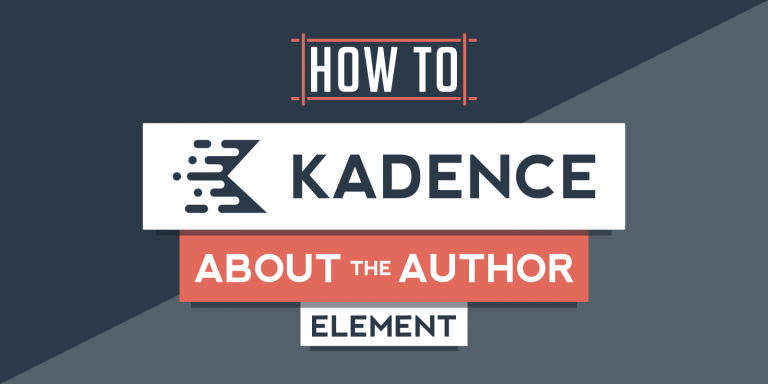 How to Create About the Author Sidebar Element in Kadence