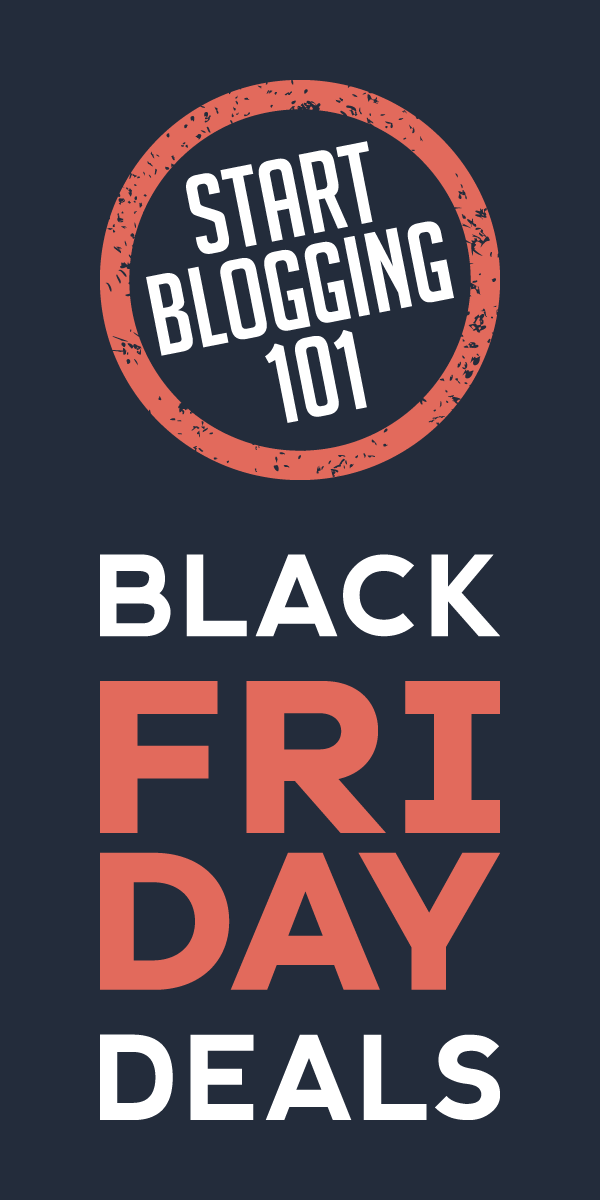 Start Blogging 101 Black Friday Deals Ad 2020