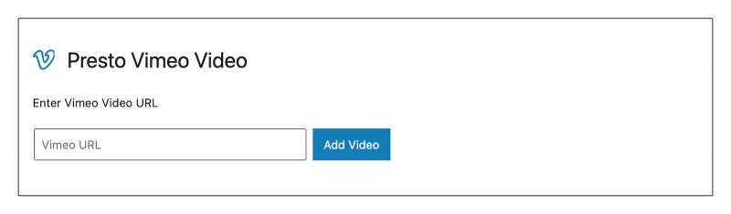 Presto Vimeo Video Block Gutenberg WordPress Block Editor