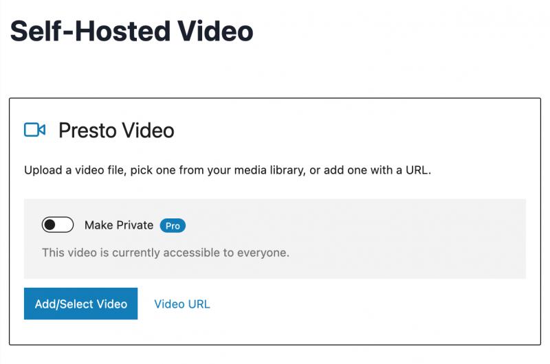 WordPress Presto Player Setup Self-Hosted Video Option